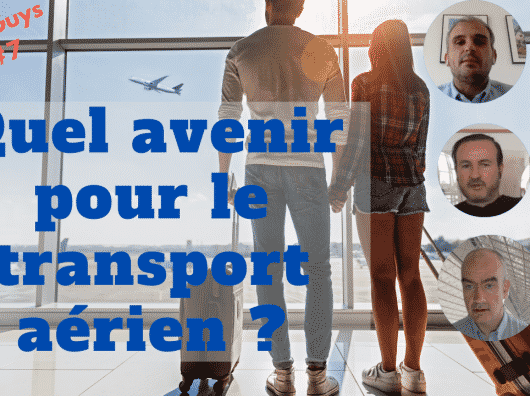 Vidéo : Quel avenir pour le transport aérien après le COVID-19 ?